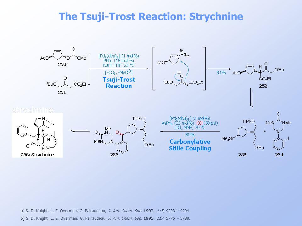 The Tsuji-Trost Reaction: Strychnine