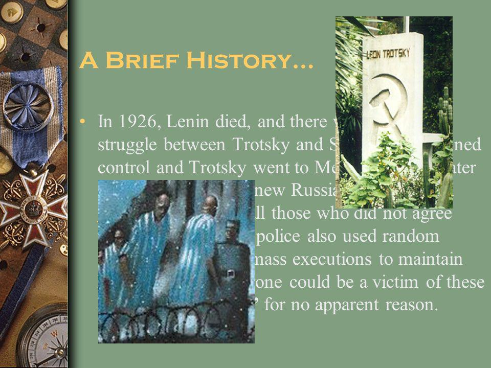 A Brief History…