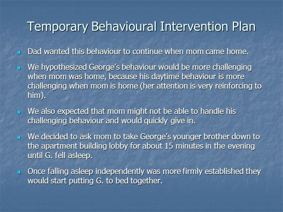 Temporary Behavioural Intervention Plan