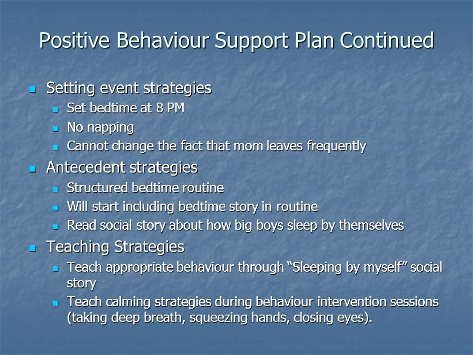 Positive Behaviour Support Plan Continued