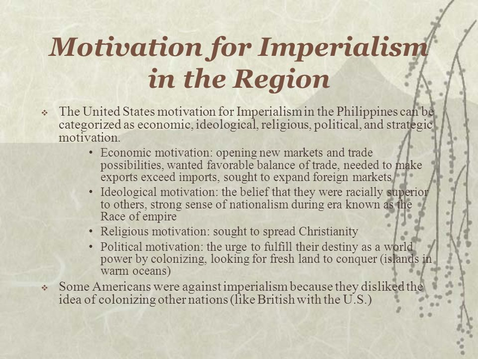 Motivation for Imperialism in the Region