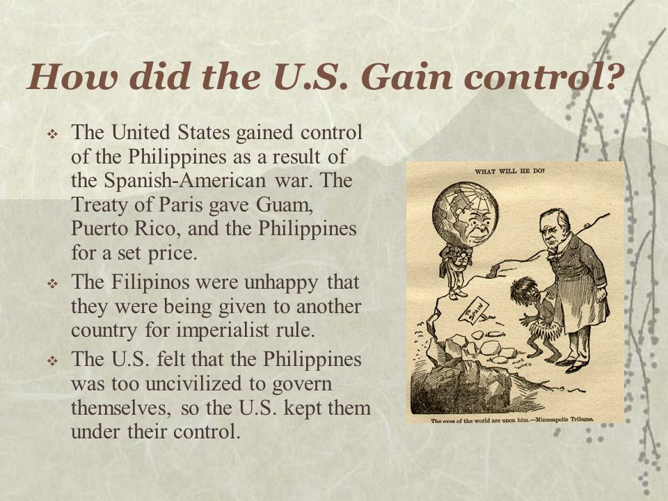 How did the U.S. Gain control