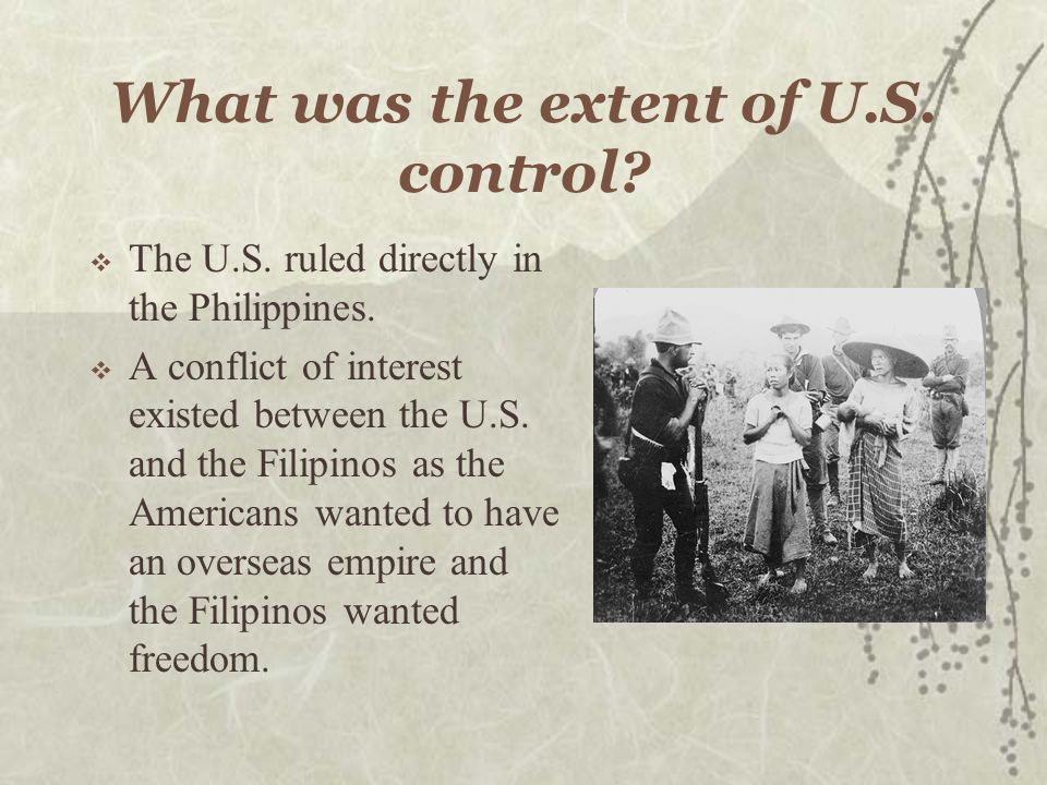 What was the extent of U.S. control
