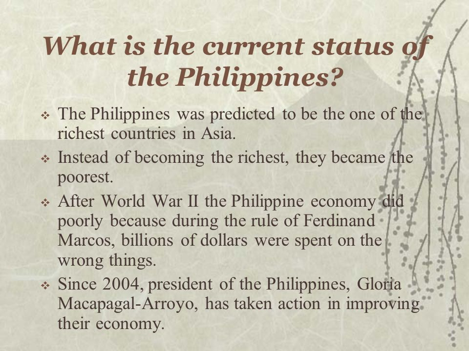 What is the current status of the Philippines