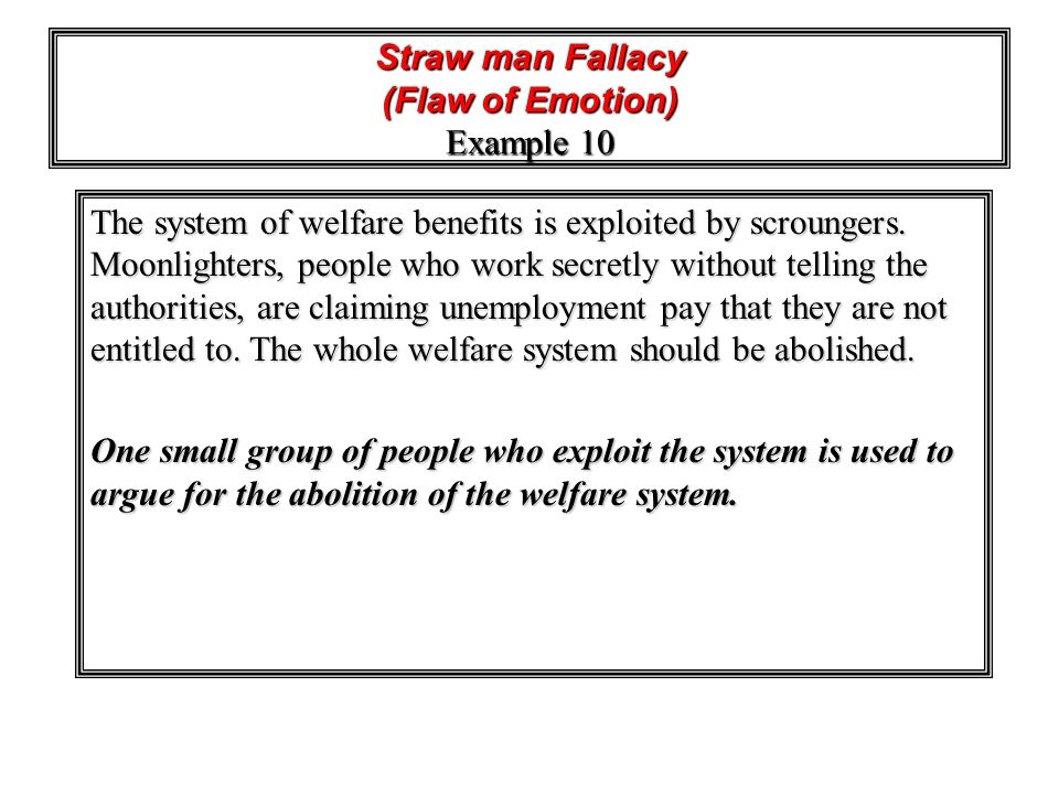 Straw man Fallacy (Flaw of Emotion) Example 10