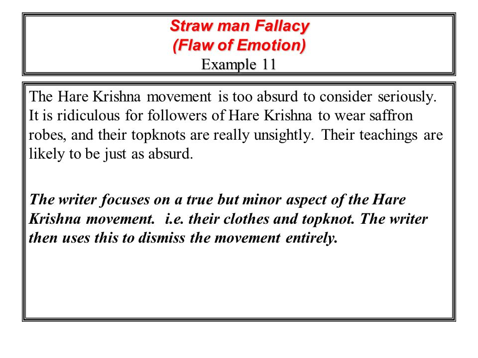 Straw man Fallacy (Flaw of Emotion) Example 11