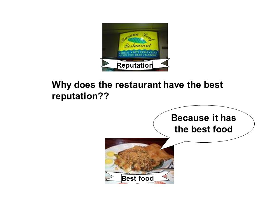 Because it has the best food