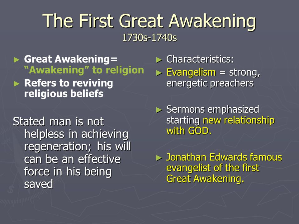 The First Great Awakening 1730s-1740s