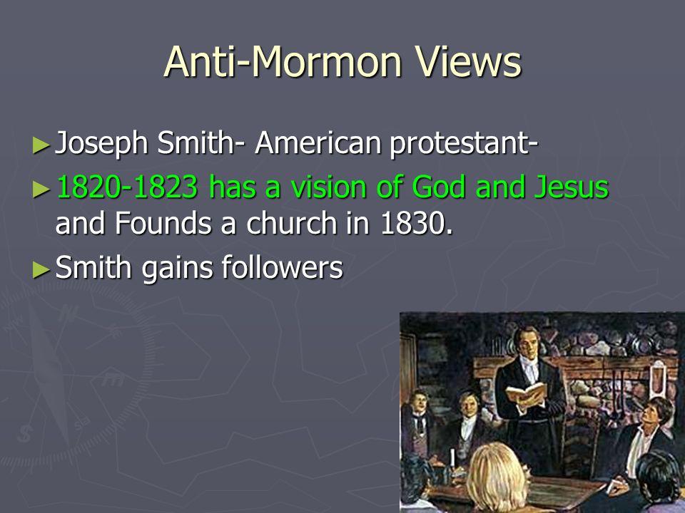 Anti-Mormon Views Joseph Smith- American protestant-