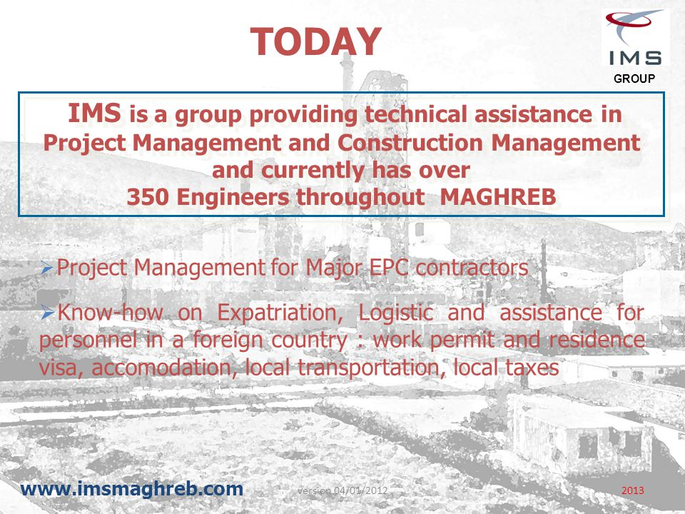 350 Engineers throughout MAGHREB