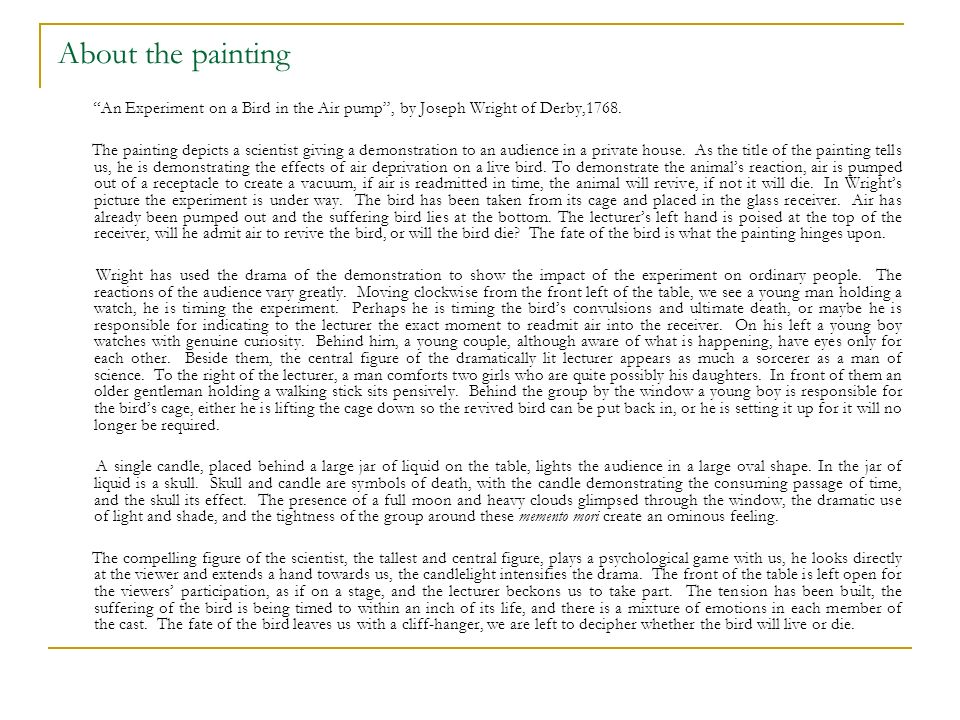 About the painting An Experiment on a Bird in the Air pump , by Joseph Wright of Derby,1768.