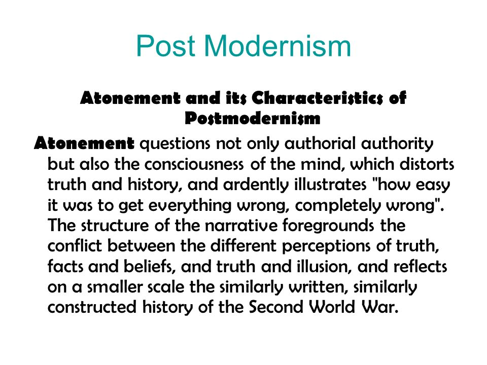 Atonement and its Characteristics of Postmodernism