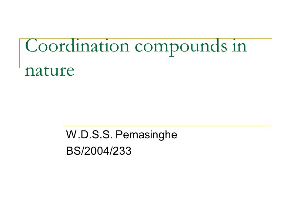 Coordination compounds in nature