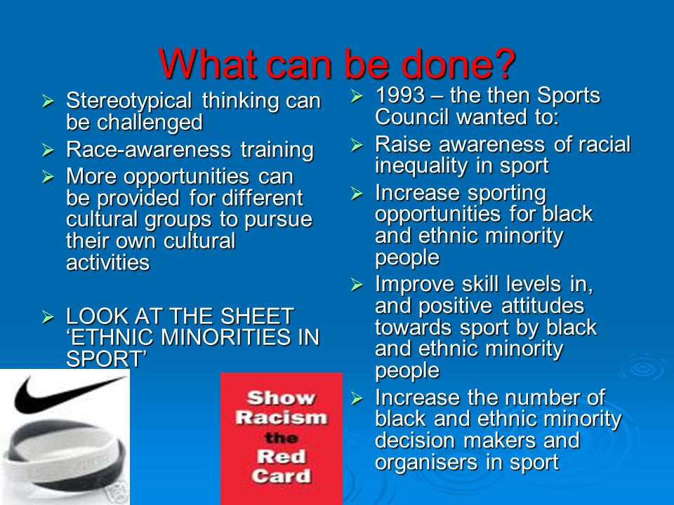 What can be done 1993 – the then Sports Council wanted to: