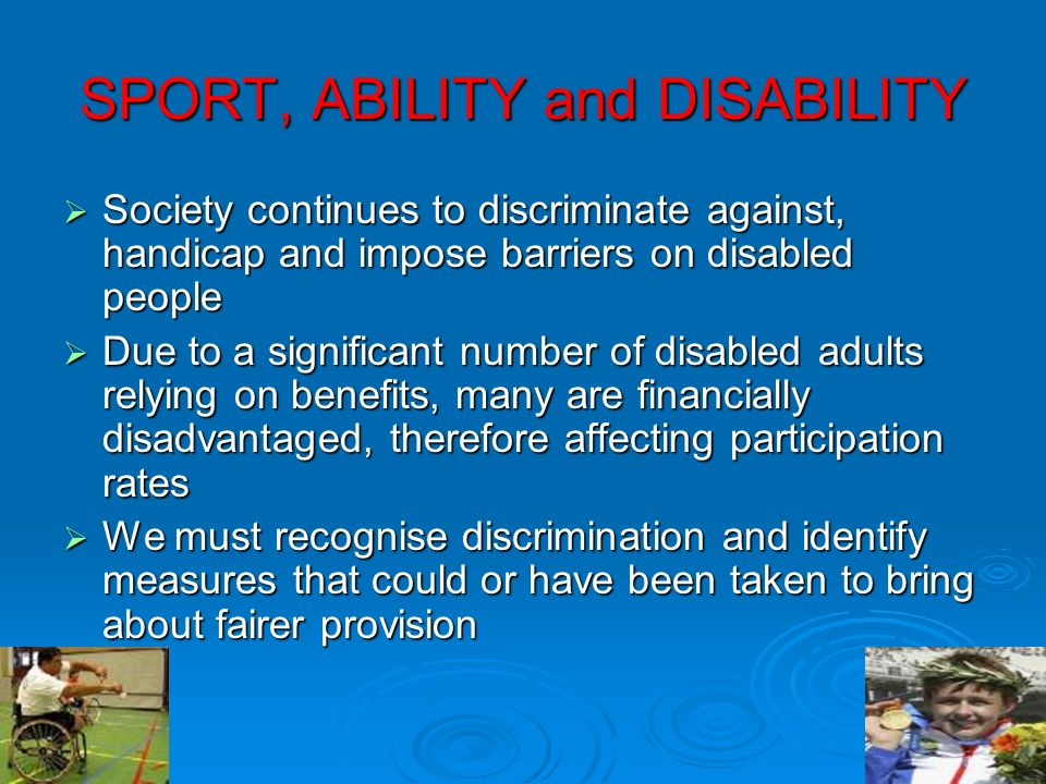 SPORT, ABILITY and DISABILITY