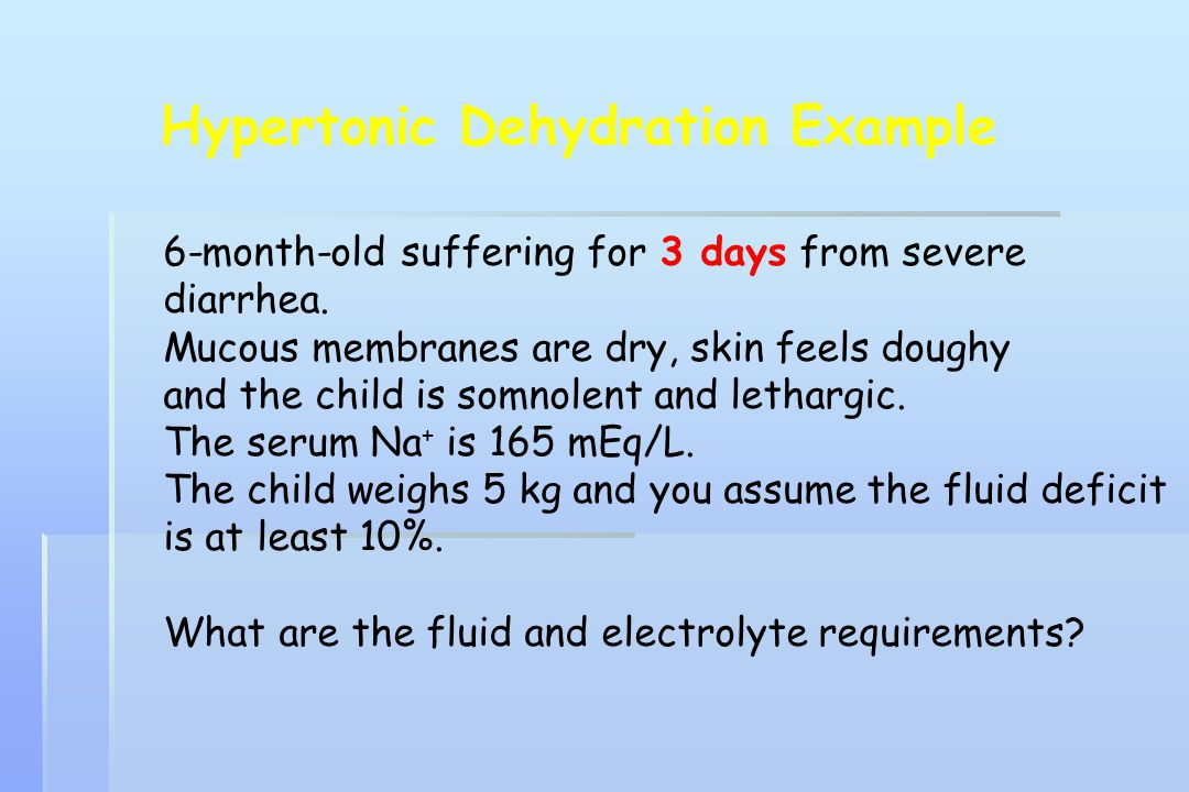Hypertonic Dehydration Example