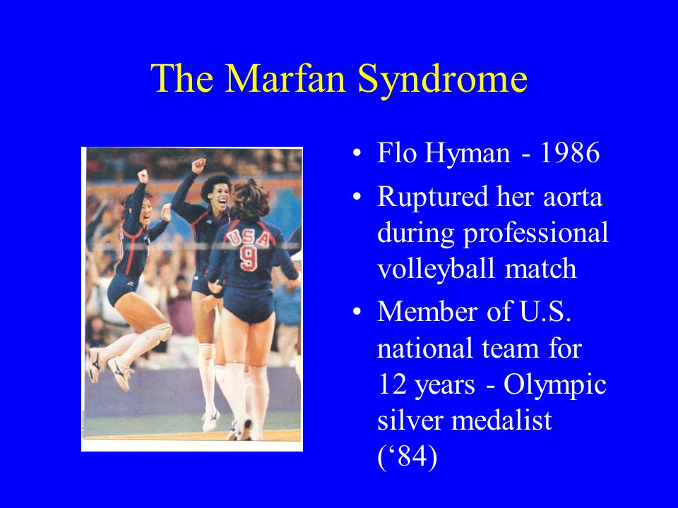 The Marfan Syndrome Flo Hyman - 1986