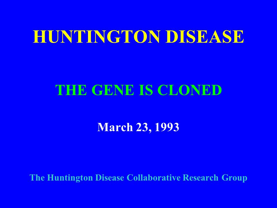 The Huntington Disease Collaborative Research Group
