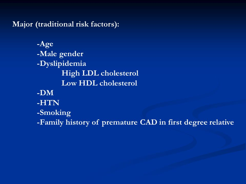 Major (traditional risk factors):