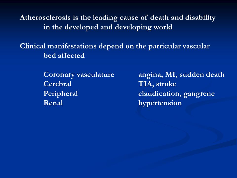 Atherosclerosis is the leading cause of death and disability