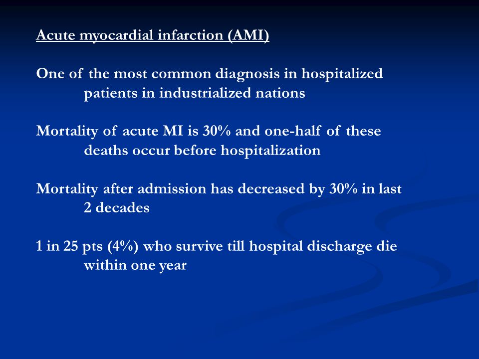 Acute myocardial infarction (AMI)
