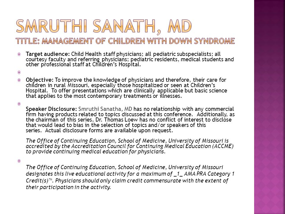 SMRUTHI SANATH, MD TITLE: MANAGEMENT OF Children with down syndrome