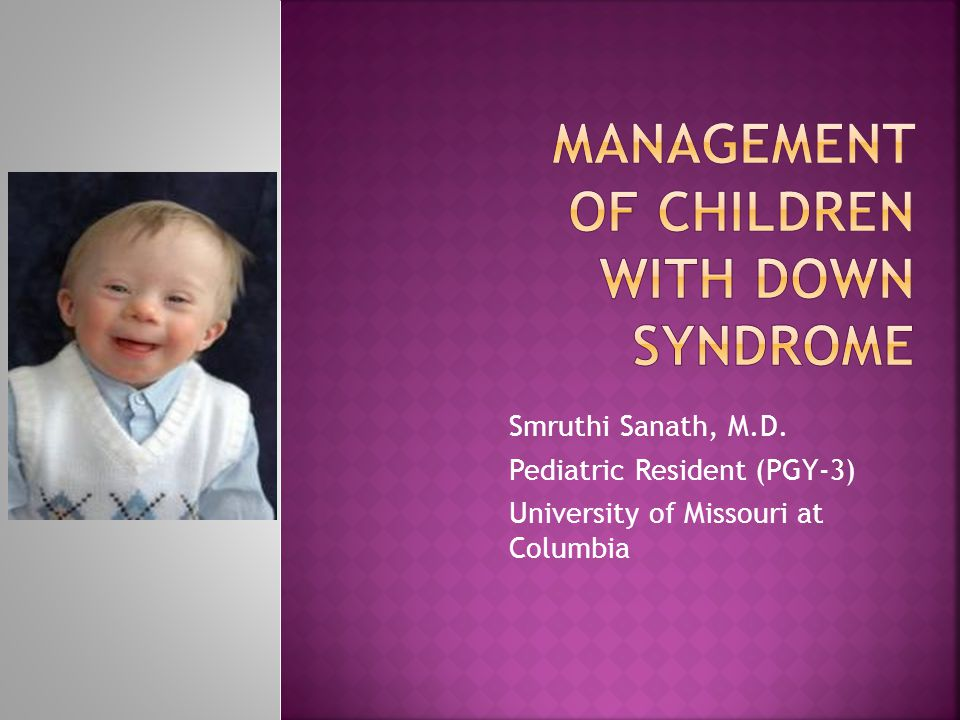 Management of children with Down syndrome
