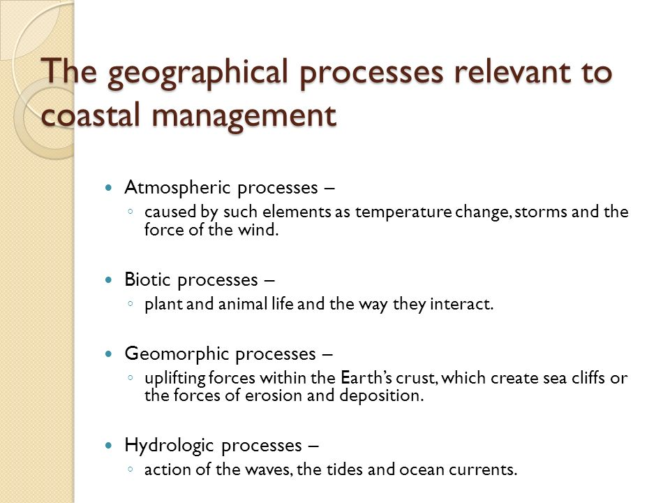 The geographical processes relevant to coastal management