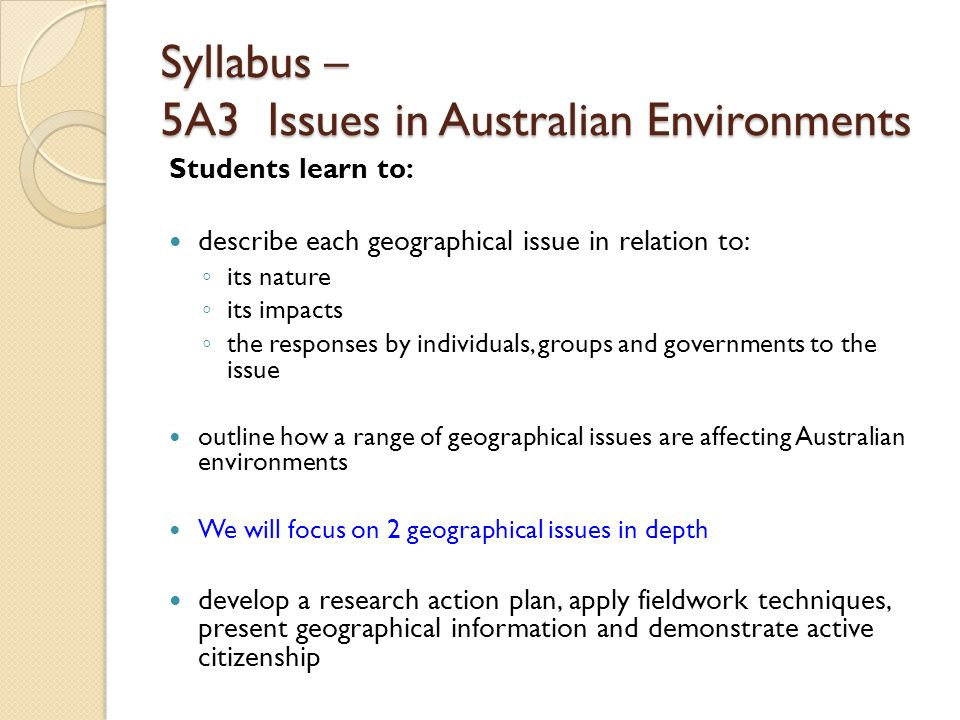 Syllabus – 5A3 Issues in Australian Environments