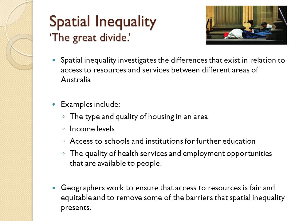 Spatial Inequality 'The great divide.'