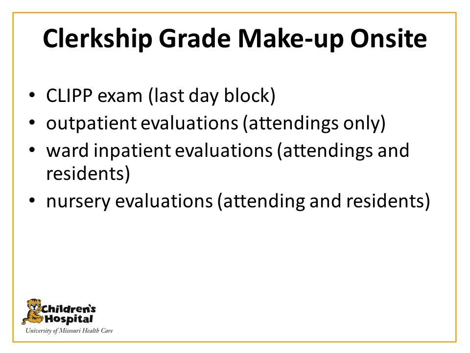 Clerkship Grade Make-up Onsite