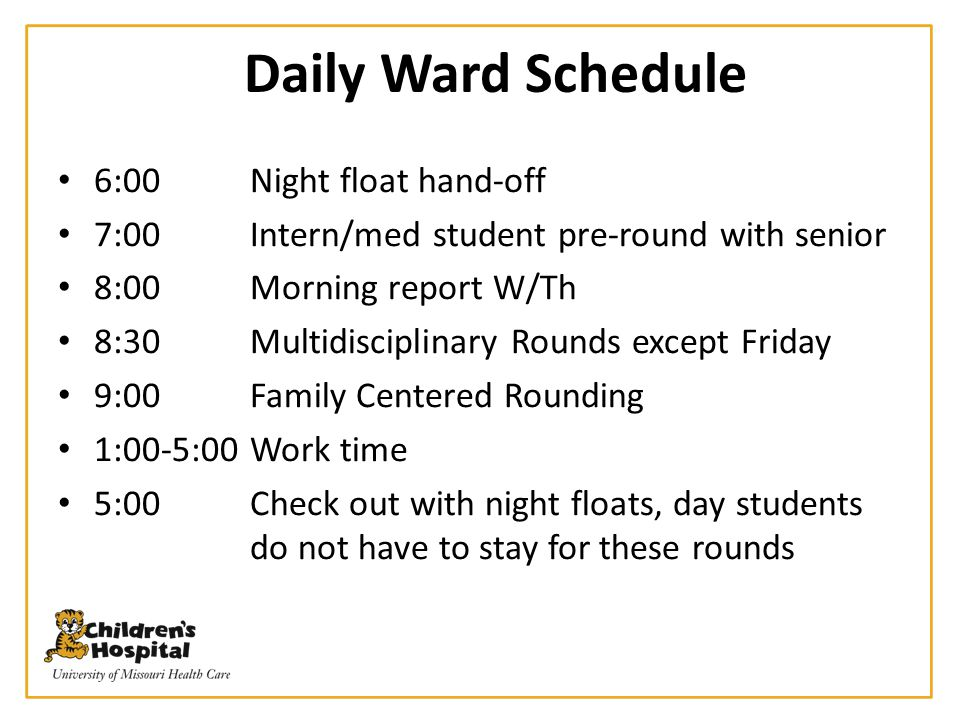 Daily Ward Schedule 6:00 Night float hand-off