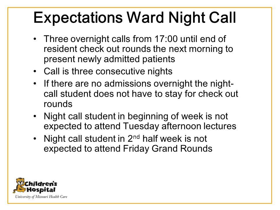 Expectations Ward Night Call