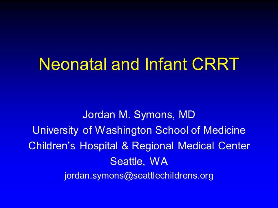 Neonatal and Infant CRRT