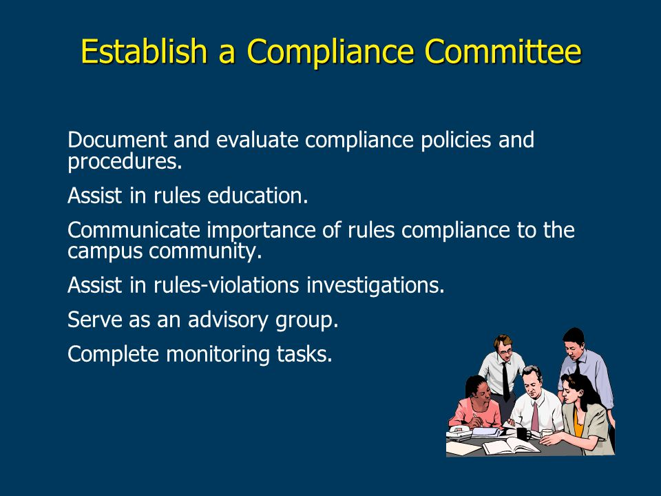 Establish a Compliance Committee