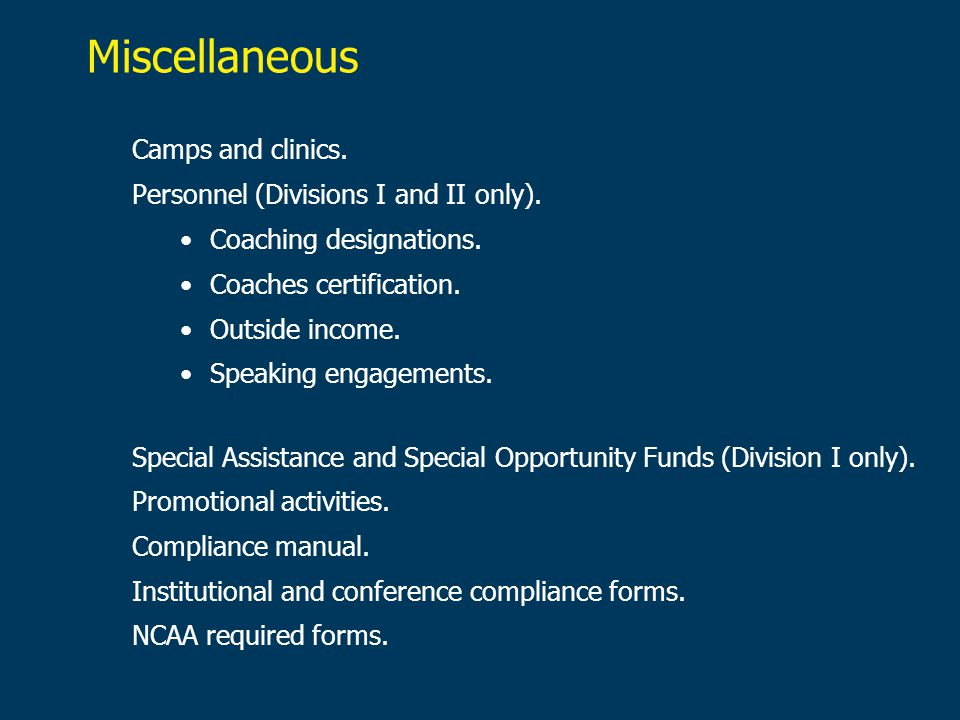 Miscellaneous Camps and clinics. Personnel (Divisions I and II only).