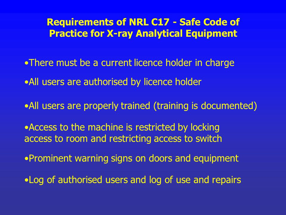 Requirements of NRL C17 - Safe Code of Practice for X-ray Analytical Equipment