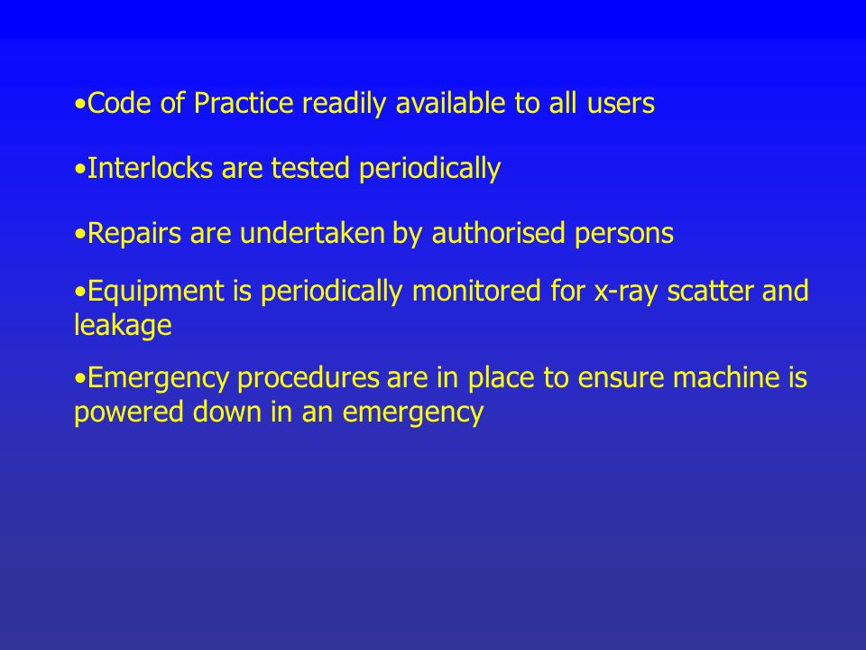 Code of Practice readily available to all users