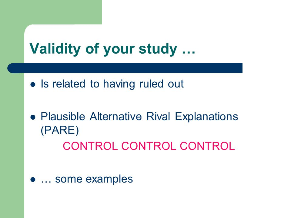Validity of your study …