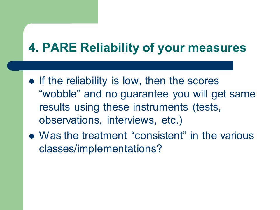 4. PARE Reliability of your measures