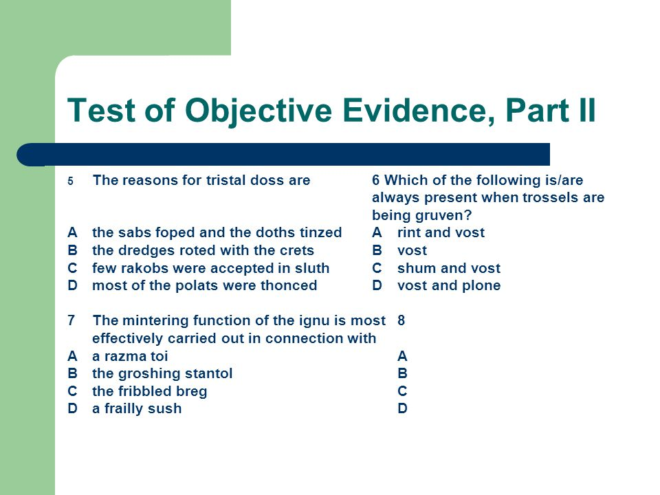 Test of Objective Evidence, Part II
