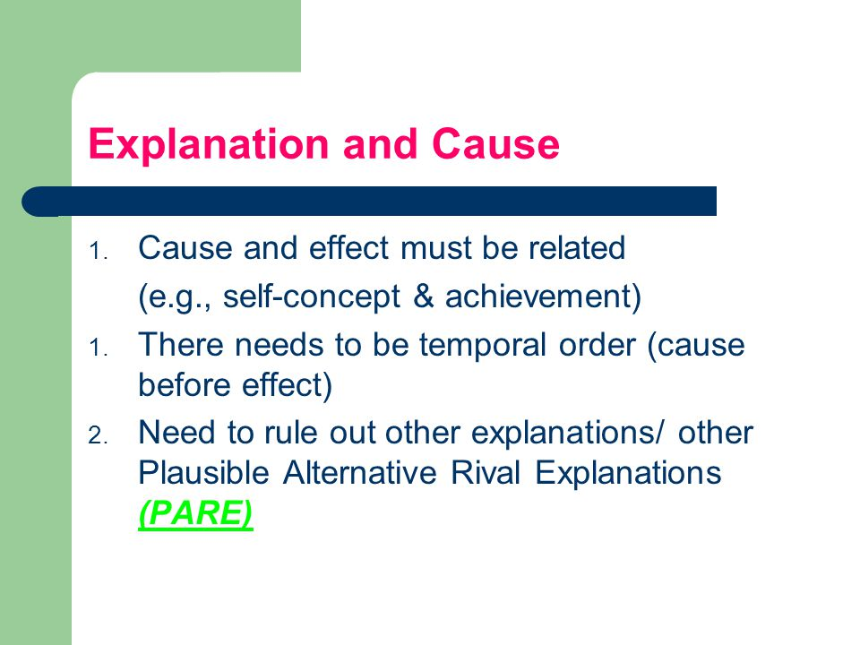 Explanation and Cause Cause and effect must be related