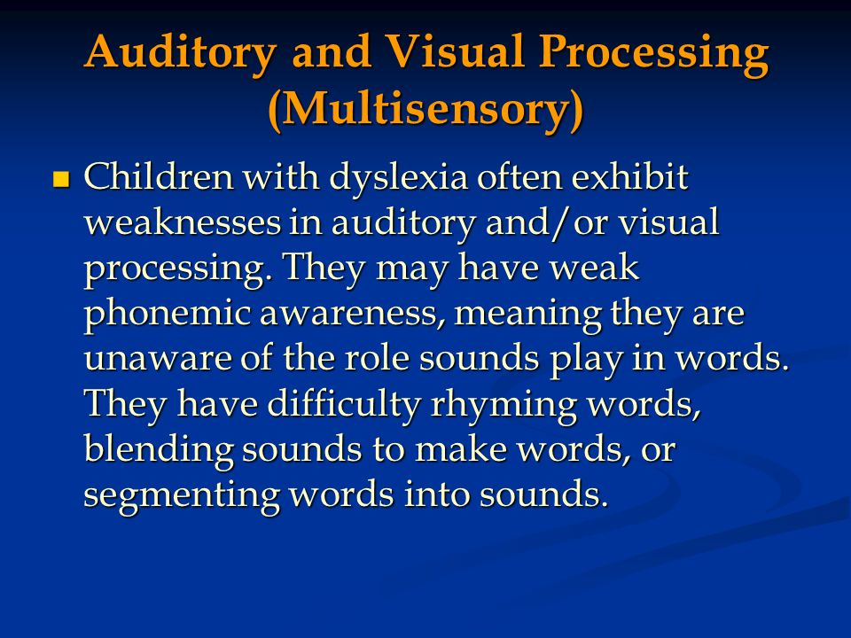 Auditory and Visual Processing (Multisensory)