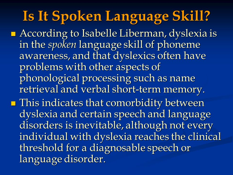 Is It Spoken Language Skill