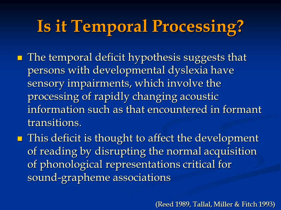 Is it Temporal Processing