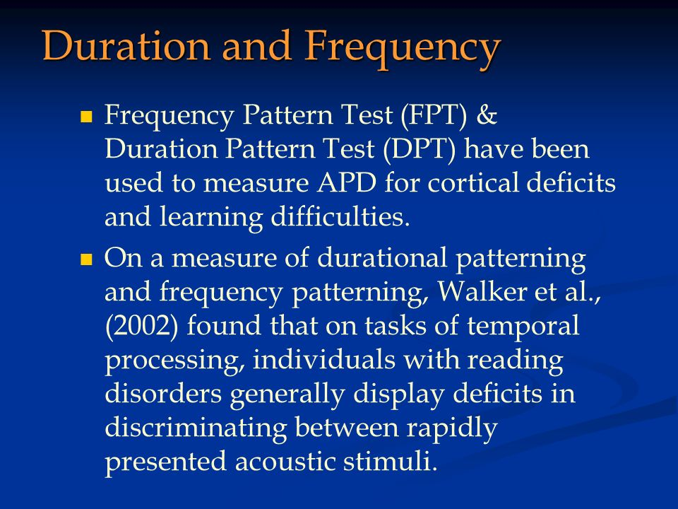 Duration and Frequency