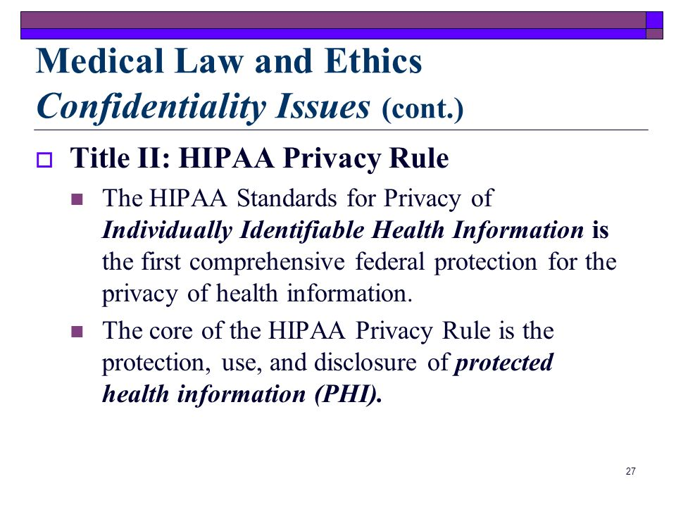 Medical Law and Ethics Confidentiality Issues (cont.)