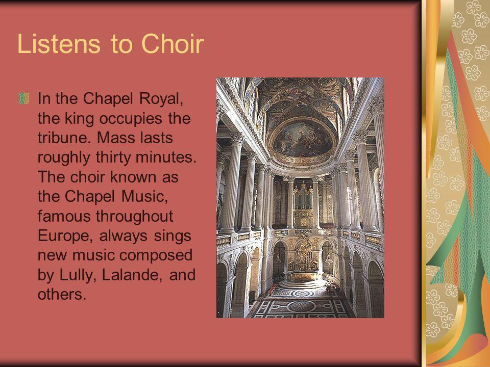 Listens to Choir