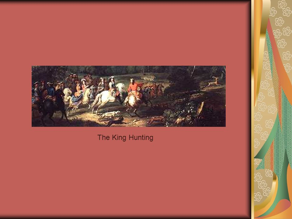 The King Hunting