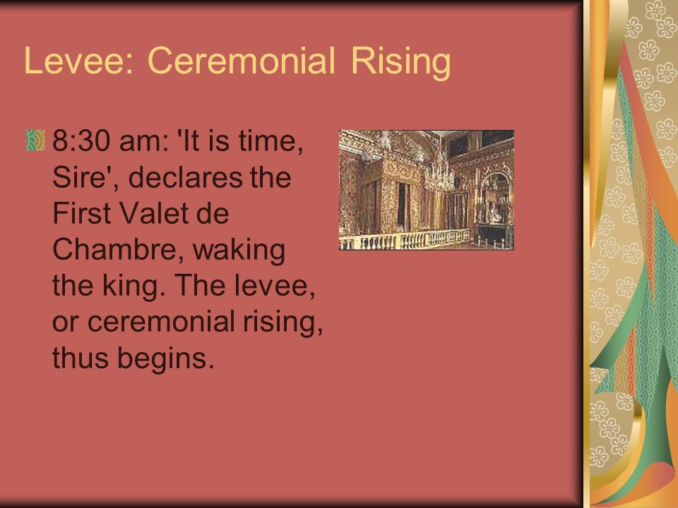 Levee: Ceremonial Rising